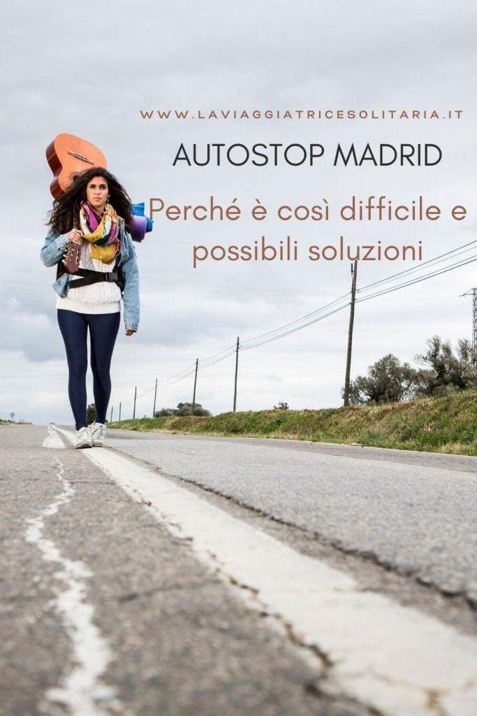 autostop a Madrid perché è più difficile e possibili soluzioni