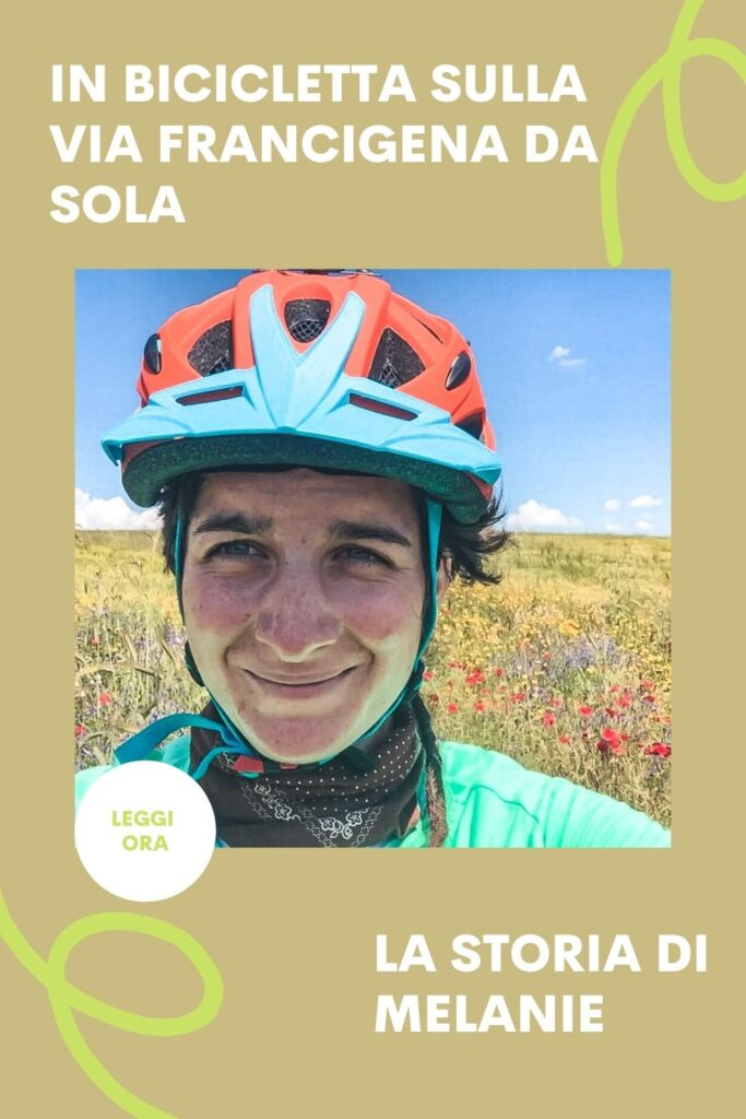 viaggio da sola in bicicletta lungo la via francigena